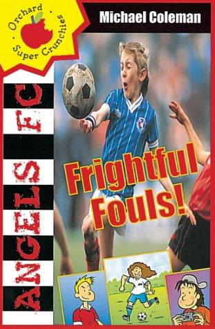 Frightful fouls