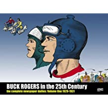 Buck Rogers in the 25th Century: The Complete Newspaper Dailies: Volume One, 1929-1930