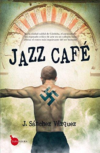 Jazz Café: Premio Carmona de Novela Negra (Tapa negra)