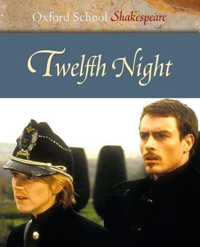 Twelfth Night (Oxford School Shakespeare Series) by William Shakespeare (2008-05-24)