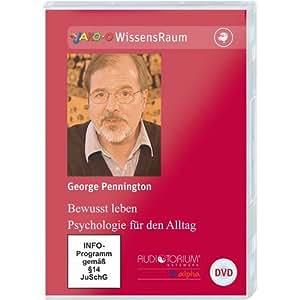 George Pennington - Bewusst leben - Psychologie für den Alltag – DVD – 898D
