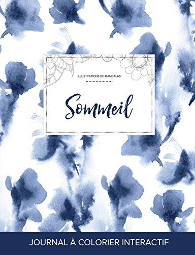 Journal de Coloration Adulte: Sommeil (Illustrations de Mandalas, Orchidee Bleue) par Courtney Wegner