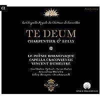 Charpentier & Lully: Te Deum (Live Recording at La Chapelle Royale du Château de Versailles)