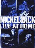 Songtexte von Nickelback - Live at Home