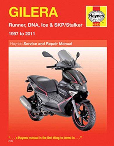 Gilera: Runner, DNA, Ice & SKP/Stalker 1997 to 2011 (Haynes Manuals) (Motor-runner)