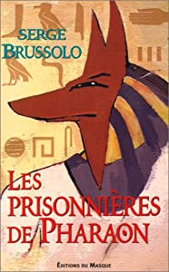 """Afficher """"Les prisonnières de Pharaon"""""""
