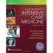 Irwin and Rippe\'s Intensive Care Medicine