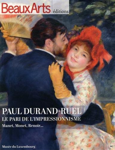 Paul Durand-Ruel, le pari de l'impressionnisme : Manet, Monet, Renoir...