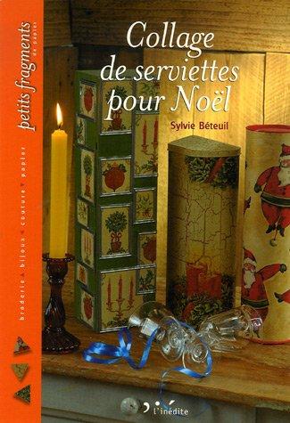 Collage de serviettes pour Noël par Sylvie Béteuil