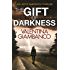 The Gift of Darkness: Detective Alice Madison (1)