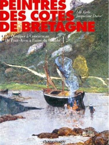 Peintres des côtes de Bretagne Luxe - Tome 04: De Quimper au Pouldu par Jacqueline Duroc