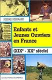 Enfants et jeunes ouvriers en France, XIXe-XXe siècle