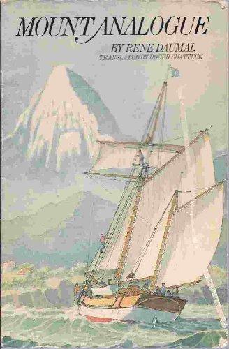 Mount Analogue: A Novel of Symbolically Authentic Non-Euclidean Adventures in Mountain Climbing (King Penguin S.) por Rene Daumal