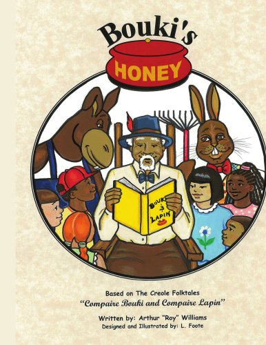 Bouki's Honey: Based on the Creole Folktales: