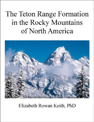 The Teton Range Formation in the Rocky Mountains of North America (English Edition) -