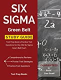 Six Sigma Green Belt Study Guide: Test Prep Book & Practice Test Questions for the ASQ Six Sigma Green Belt Exam (English Edition)