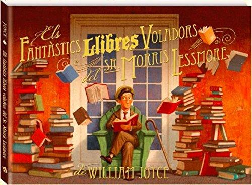 Fantastics llibres voladors, els (Àlbums Locomotora) por William Joyce