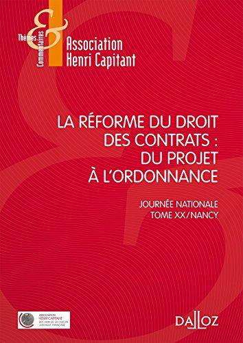 La rforme du droit des contrats : du projet  l'ordonnance - 1re dition