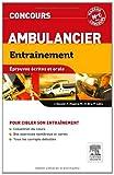Entraînement Concours ambulancier (French Edition)