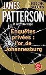 Enquêtes privées : l'or de Johannesburg : Bookshots par Patterson