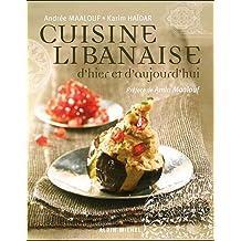 Cuisine libanaise d'hier et d'aujourd'hui