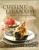 Cuisine libanaise d'hier et d'aujourd'hui...