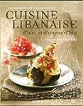 Cuisine libanaise d'hier et d'aujourd...