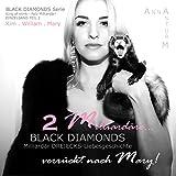 BLACK DIAMONDS: Zwei Milliardäre... verrückt nach Mary! TEIL 2 (DREIECKS-Liebesgeschichte . King of mink - Pelz Milliardär!)