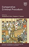 Comparative Criminal Procedure (Research Handbooks in Comparative Law Series) by Jacqueline E. Ross (2016-06-24)