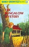 The Bungalow Mystery (Nancy Drew Mysteries)