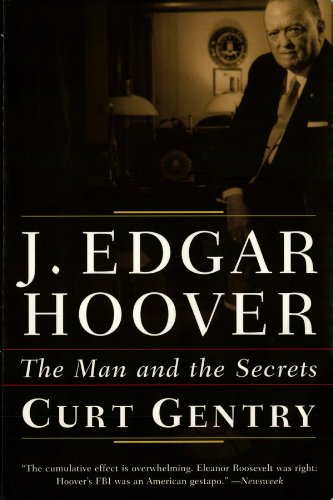 J. Edgar Hoover: The Man and the Secrets (English Edition)