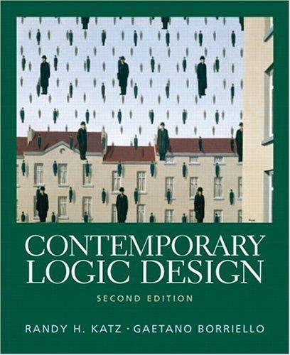Contemporary Logic Design (2nd Edition) 2nd by Katz, Randy H., Borriello, Gaetano (2004) Paperback