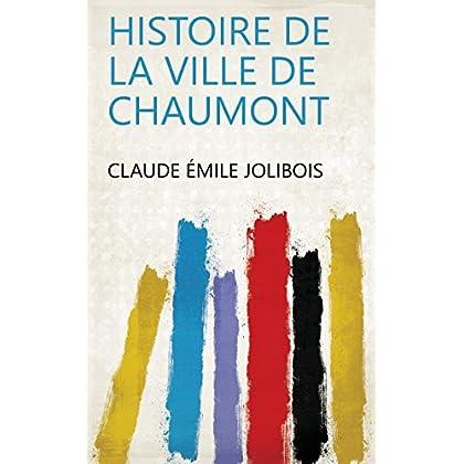 Histoire de la ville de Chaumont