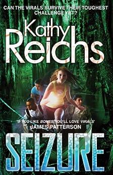 Seizure: (Virals 2) (Virals series) by [Reichs, Kathy]