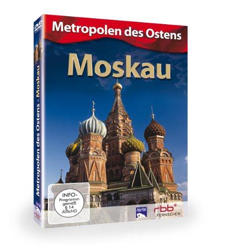 Moskau - Metropolen des Ostens