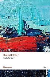 Last Farmer (Salt Modern Voices) by Shaun Belcher (2010-12-03)