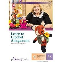 Learn to Crochet Amigurumi (Annie's Video Classes)
