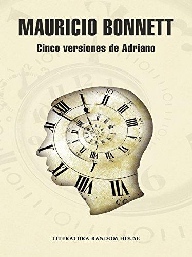 Cinco versiones de Adriano por Mauricio Bonnett
