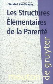 Les Structures élémentaires de la parenté par [Lévi-Strauss, Claude]