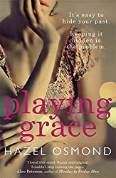 Playing Grace by Hazel Osmond (August 23,2016)