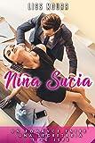 Niña sucia: Un romance entre una secretaria y su jefe (Novela Romántica en Español)