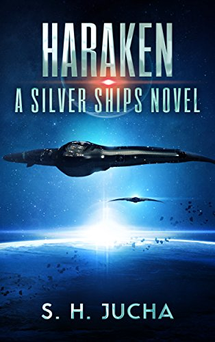 Haraken (The Silver Ships Book 4) (English Edition)