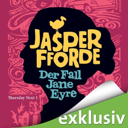 Buchseite und Rezensionen zu 'Der Fall Jane Eyre (Thursday Next 1)' von Jasper Fforde