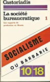 Societe bureaucratique t.1