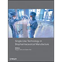 Single-Use Technology in Biopharmaceutical Manufacture