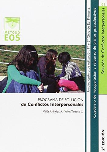 Programa de Solución de Conflictos Interpersonales I (Método EOS)