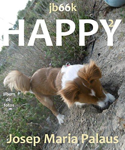 Descargar Libro Happy ·2· de JOSEP MARIA PALAUS PLANES