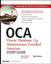OCA Oracle Database 11g Administrator Certified Associate: Exams 1Z0-051 and 1Z0-052