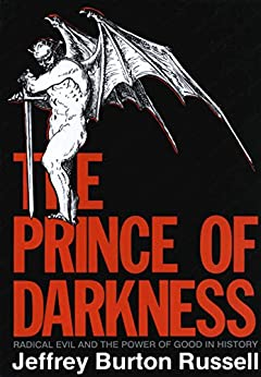 Descargar The Prince of Darkness: Radical Evil and the Power of Good in History Epub Gratis