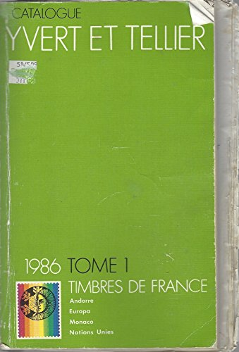 Catalogue Yvert et Tellier, Timbres de France, 1986, tome 1